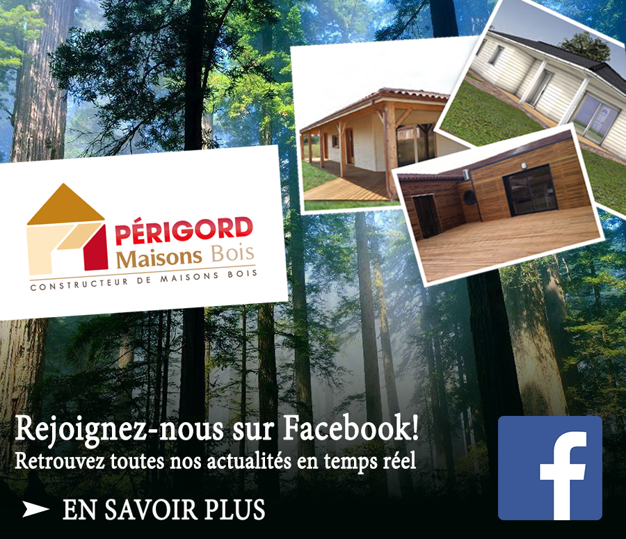 Facebook pub pour perigord maison bois rt2012