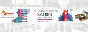Salon Immobilier périgueux le 15 et 16 février 2020