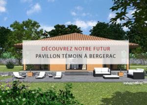 pavillon-témoin-bergerac-constructeur-de-maisons-individuelles-périgord-dordogne-maisons-terrain-périgord-maisons-bois-1